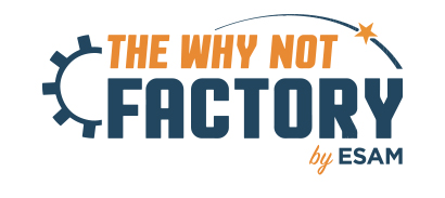 The Why Not Factory, l'incubateur de l'ESAM